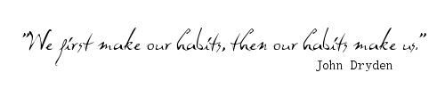 John Dryden on Habits